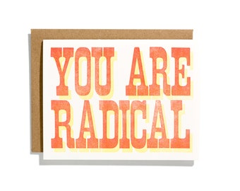 You Are Radical