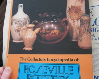 Collectors Encyclopedia of Roseville Pottery 1980, first series