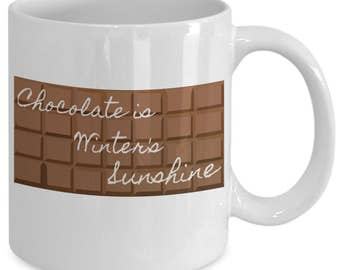 Chocolate is Winter's Sunshine Mug 1