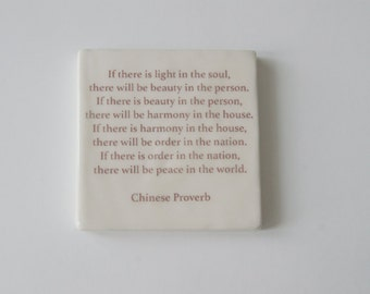 Handmade Porcelain Wall Tile with Chinese Proverb - If there is light in the soul - Chinese Proverb tile