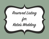 Reserved Listing for Katie's Bridesmaids Dresses