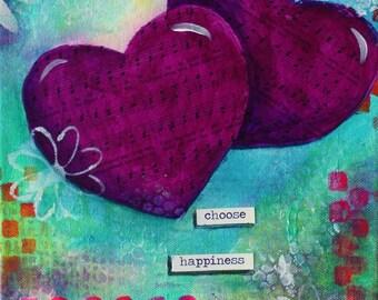 Choose Happiness 8 x 10 ORIGINAL mixed media Canvas
