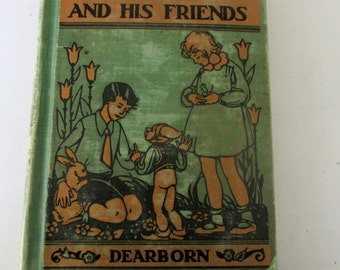 Antique Childrens Book Reader Aleck and His Friends Dearborn A Health Reader  1932 School Book Illustrated Library Edition