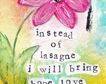 "Instead of Lasagne I will Bring you Hope Love and Laughter 5""x7"" Blank Greeting Card with Envelope, Stationery, Wholesale Greeting Cards"