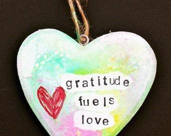 OOAK Mixed Media Original Wooden Heart Shaped Ornament - Gratitude Fuels Love