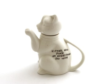 cat teapot - funny teapot - kitties will puke - white cat - gift for crazy cat lady - lol cats - cat lover - home and living - ooak