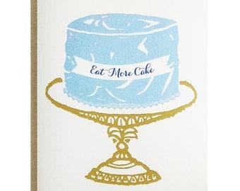 Eat More Cake Greeting Card