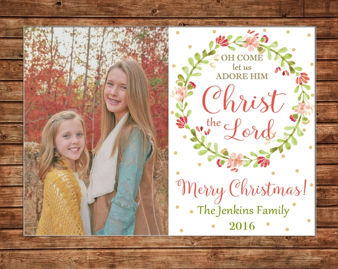 Photo Picture Christmas Holiday Card Watercolor Floral Laurel Wreath Come Let Us Adore Him Christ the Lord - Digital File