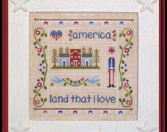 Land That I Love - Cross Stitch Pattern COUNTRY COTTAGE NEEDLEWORKS Uncle Sam - Patriotic Sampler - Americana - Red White & blue