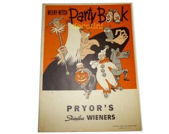 Vintage Halloween WEENIE WITCH Party Book. 1952 Pryor's Skinless Wieners Advertisement. Recipes, Masks, Games, Halloween Ephemera.