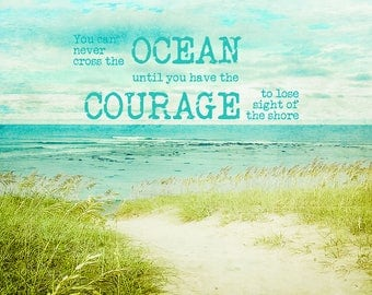 Inspirational Quote | Courage to Lose Sight of Shore | Coastal Art Print | Beach Decor | Motivational Art | Leap of Faith | Friendship Gift