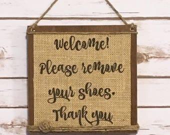 Please Remove Shoes Sign,Door Hanger,Welcome Sign,Front Door Sign,Wood Sign