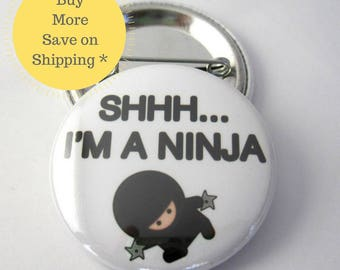 Ninja, Ninja Party, Pin back Button Badge, Backpack Pin, Graduation Cap Pin back Button,  Ninja Gift, Button OR Magnet 1.5 inch (38mm)