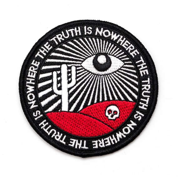 The truth is nowhere patch. All seeing eye embroidered iron on paranormal patch.