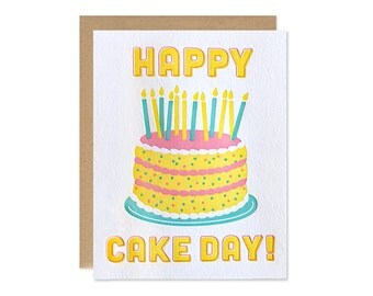 Happy Cake Day! – Happy Birthday Card, Letterpress Card, Birthday Cake Card, Birthday Card Friend