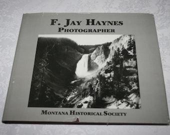 Vintage Hard Cover Book Dust Jacket F. Jay Hayes Photographer Montana Historical Society 1981