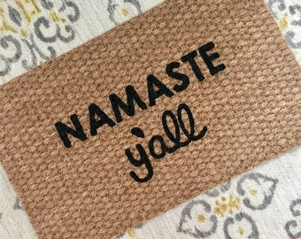 Namaste Y'all Welcome Mat!  Southern doormats for fun people!