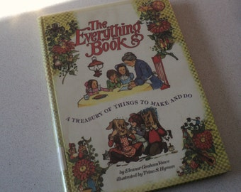 1970s  The Everything Book: a Treasury of Things to Make and Do by Eleanor Vance Golden Press