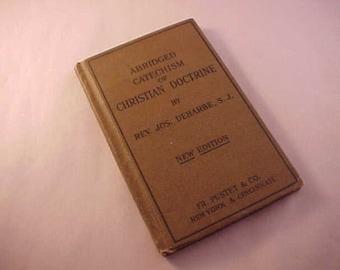 1901 Abridged Catechism Of Christian Doctrine Catholic Textbook
