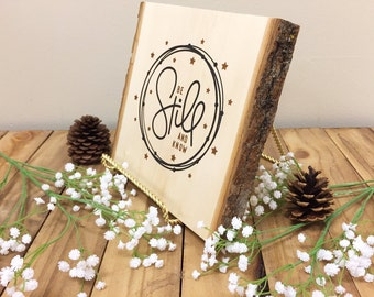 Be Still and Know Handlettered Wood Sign Bible Verse Christian Glitter Wood Slice Sign