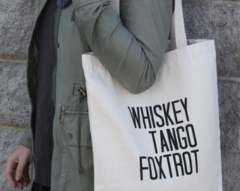 Whiskey Tango Foxtrot Tote Bag, WTF, Beach Bag, Tote, Made in Canada, London Ontario, Screen Printed, Aviation
