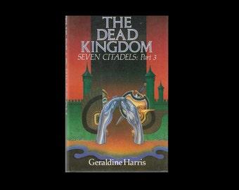 1980s Hardback: The Dead Kingdom - Seven Citadels - Part 3, by Geraldine Harris.  Vintage Book. Science Fiction. Sci-Fi.