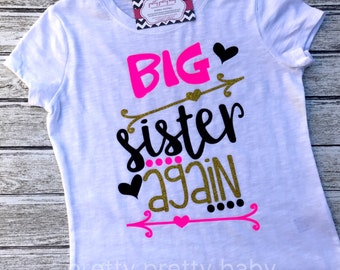 pretty BIG SISTER AGAIN pregnancy announcement shirt, big sister shirt