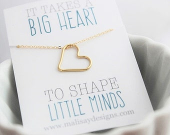 teacher gift, open heart necklace, it takes a big heart to shape little minds, rose gold heart necklace, gold filled heart, dainty necklace