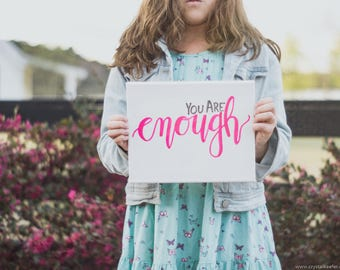 Pink - You Are Enough Canvas Painting - Wall Quotes -Office Decor - Home Decor - Wall Art - Signs - Handpainted Sign - Home and Living