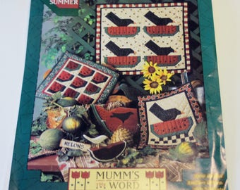 Mumm's the Word: A Slice of Summer (New, UNUSED Quilt Pattern)