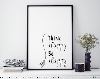 Quote Print| Think happy be happy print| home decor| wall art| wall hanging| printed| wall art print| Quote