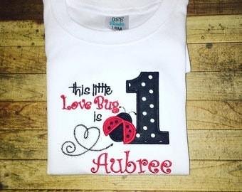 Lady Bug First Birthday Shirt