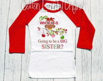 "Christmas ""Guess Whoo's going to be a BIG Sister"" raglan baseball style tshirt "" Christmas sibling tee shirt Personalized"