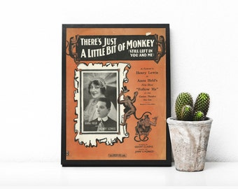 Monkey Themed Print • Antique Hollywood Prop • Orange and Black • 1916 Antique Music • Follow Me Show • There's Just A Little Bit of Monkey