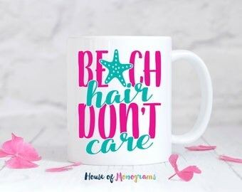 Beach Hair Don't Care Coffee Mug | Custom Coffee Mug