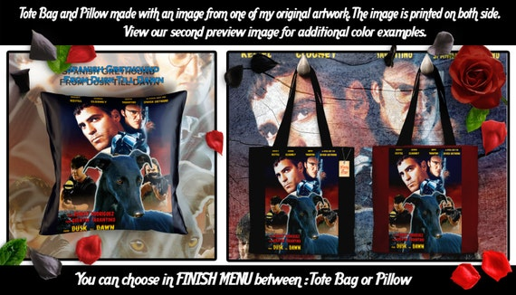 Spanish Greyhound Galgo Art Pillow or Tote Bag/Galgo/Dog Tote Bag/Dog Pillow/Dog Art/Custom Dog Portrait/From Dusk Till Dawn Movie Poster