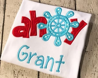 Ahoy! - Custom Applique Shirt - Summer - Vacation Shirt - Cruise - Boat Shirt