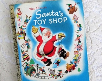 HOLIDAY SALE 20% Off Walt Disney's Santa's Toy Shop, A Little Golden Book...1950s Christmas Children's Book