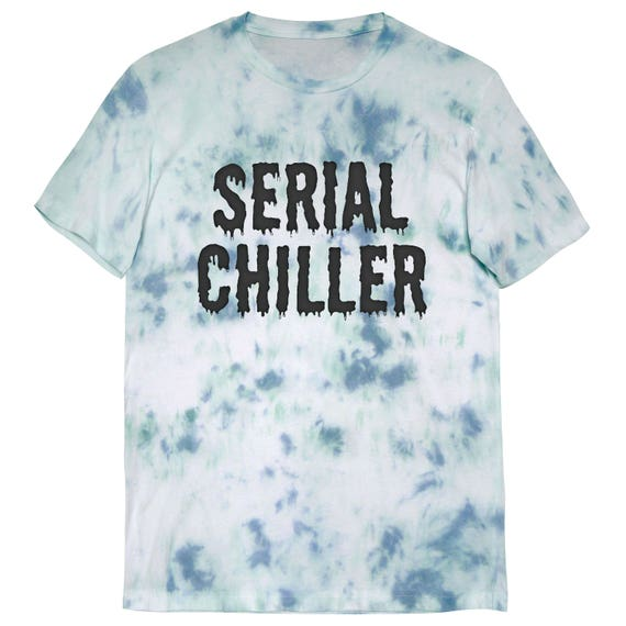 Serial Chiller Slime Tee Unisex Tie Dye T Shirt