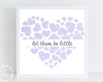 Let Them Be Little Heart Wall Art - Baby Nursery Wall Art - Canvas Wall Art - Nursery Decor - Valentines Day Wall Art - Inspirational Art