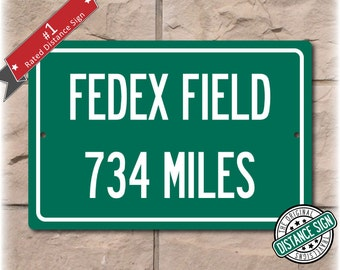 Personalized Highway Distance Sign To: FedEx Field, Home of tjhe Washington DC football team
