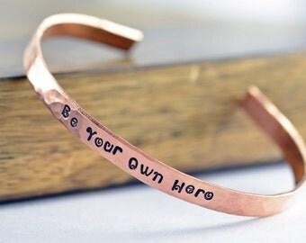Inspirational Bracelet, Be Your Own Hero, Hand Stamped Secret Message Bracelets, Inspirational Jewelry, Hand Stamped Jewelry, Quote Jewelry