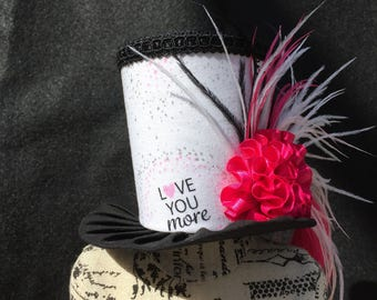 I Love You More Mad Hatter Mini Top Hat for Wedding. Dress Up, Birthday, Tea Party or Photo Prop