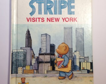 Stripe Visits New York: A Stripe Adventure by Dorothy Decker