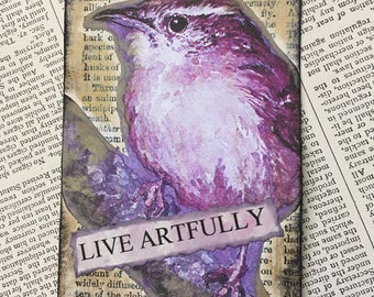 "ACEO ATC one-of-a-kind Original ""Live Artfully"" Artist Trading Card"