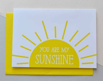 You are my sunshine - Greeting Card (Free UK delivery)