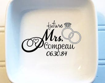 Future Mrs. Wife Name Personalized Porcelain Dish, Customized Engagement Gift, Wedding Ring Holder