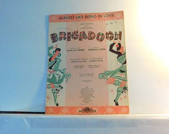 """Almost Like Being in Love - vintage sheet music from the musical """"Brigadoon"""""""