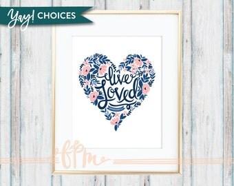 Live Loved Ephesians 5:1 Print