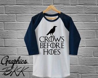 Crows Before Hoes shirt HOUSE STARK Shirt 3/4 Sleeve Raglan Tee Unisex Baseball Shirt house stark t-shirt (S-XL) Free Shipping